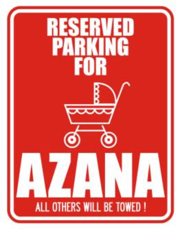 Reserved Parking For Azana Parking Sign