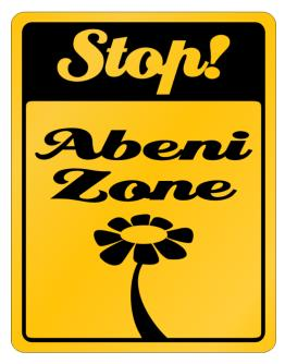 Stop! Abeni Zone Parking Sign