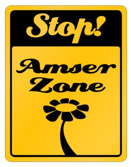 Stop! Amser Zone Parking Sign
