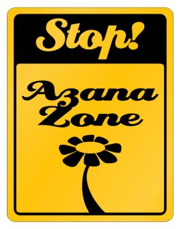 Stop! Azana Zone Parking Sign