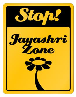 Stop! Jayashri Zone Parking Sign