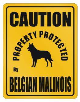 New Protected By Belgian Malinois Parking Sign Parking Sign