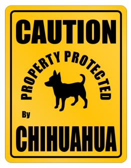 New Protected By Chihuahua Parking Sign Parking Sign