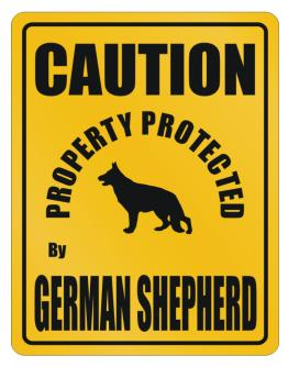 New Protected By German Shepherd Parking Sign Parking Sign