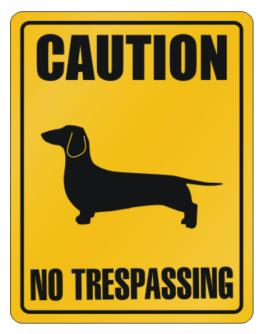 Caution : Dachshund - No Trespassing Parking Sign