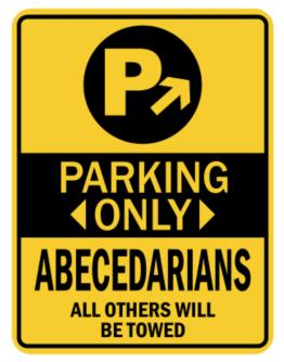 Parking Only Abecedarians - Sign Parking Sign