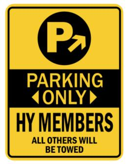 Parking Only Hy Members - Sign Parking Sign
