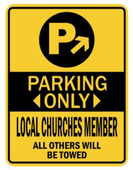 Parking Only Local Churches Member - Sign Parking Sign