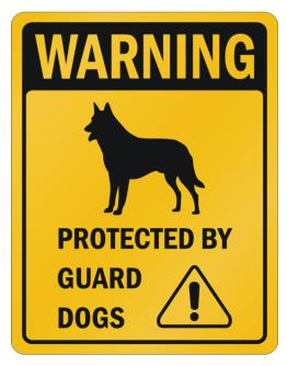 Belgian Malinois Protected By Guard Dogs Parking Sign