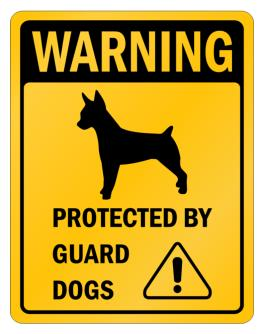 Rat Terrier Protected By Guard Dogs Parking Sign