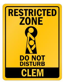 """ Restricted Zone - Do not disturb Clem "" Parking Sign"