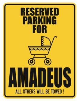 """ Reserved Parking for Amadeus - All others will be towed ! "" Parking Sign"