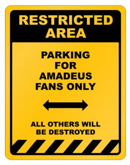 """ Restricted Area - Parking for Amadeus fans only "" Parking Sign"