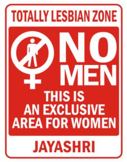 """ This is an exclusive area for women - Jayashri "" Parking Sign"