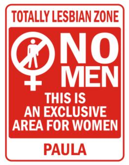 """ This is an exclusive area for women - Paula "" Parking Sign"