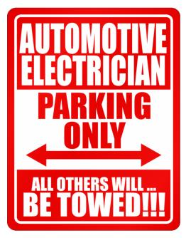 Automotive Electrician Parking Only - All Others Will Be Towed Parking Sign
