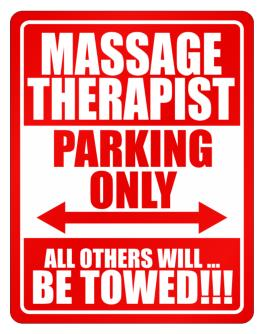 Parking Sign de Massage Therapist Parking Only - All Others Will Be Towed