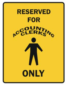 Reserved For Accounting Clerks Only Parking Sign