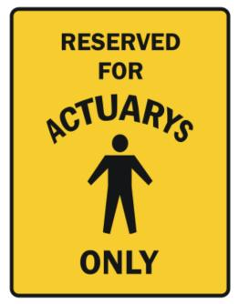Reserved For Actuarys Only Parking Sign