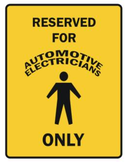 Reserved For Automotive Electricians Only Parking Sign