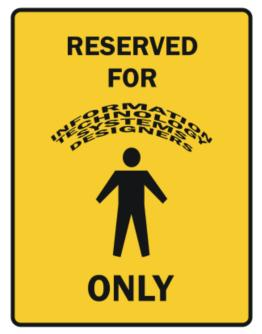 Reserved For Information Technology Systems Designers Only Parking Sign