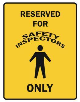 Reserved For Safety Inspectors Only Parking Sign