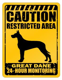 """ CAUTION RESTRICTED AREA Great Dane 24 - HOUR MONITORING "" Parking Sign"