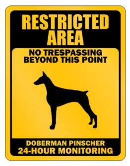 Restricted Area No Trespassing Beyond This Point Doberman Pinscher Parking Sign