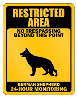 Restricted Area No Trespassing Beyond This Point German Shepherd Parking Sign