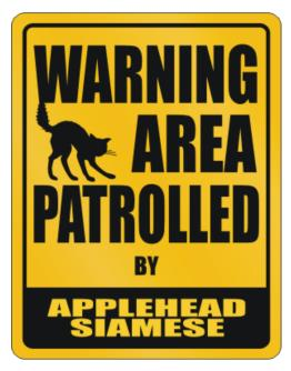 Warning, Area Patrolled By Applehead Siamese Parking Sign