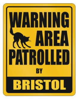 Warning, Area Patrolled By Bristol Parking Sign