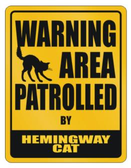 Warning, Area Patrolled By Hemingway Cat Parking Sign