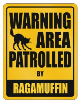 Warning, Area Patrolled By Ragamuffin Parking Sign