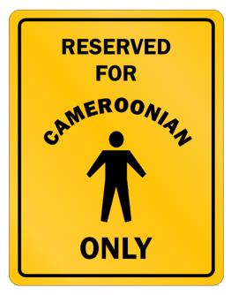 """ RESERVED ONLY FOR Cameroonian GUYS "" Parking Sign"