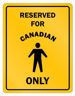 """ RESERVED ONLY FOR Canadian GUYS "" Parking Sign"