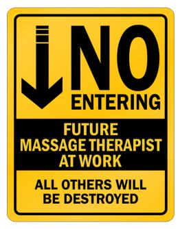 "Parking Sign de "" NO ENTERING FUTURE Massage Therapist AT WORK """