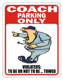 """  Coach PARKING ONLY "" Parking Sign"