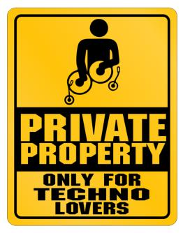 "Parking Sign de "" Only for Techno lovers """