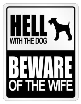 """ Hell with the dog "" Parking Sign"