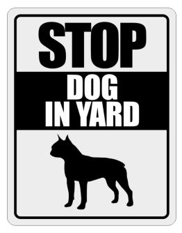 """ Dog in Yard Boston Terrier "" Parking Sign"