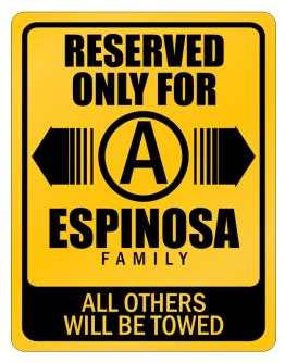 Parking Sign de Reserved only Espinosa Family