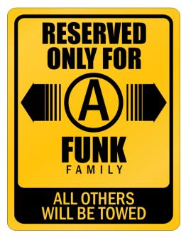 Parking Sign de Reserved only Funk Family