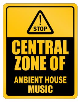 Central Zone of Ambient House Music Parking Sign