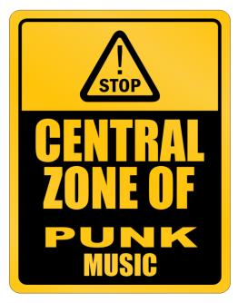 Central Zone of Punk Music Parking Sign