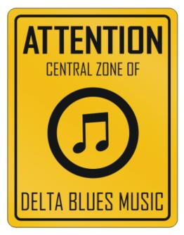 Attention Central Delta Blues Music Parking Sign