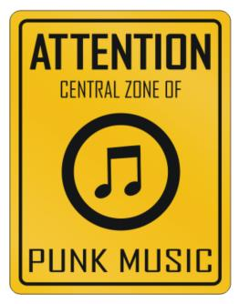 Attention Central Punk Music Parking Sign