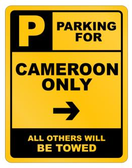Parking For Cameroon Only Parking Sign
