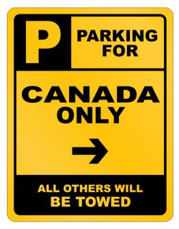 Parking For Canada Only Parking Sign