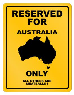 Reserved Australia Only Parking Sign