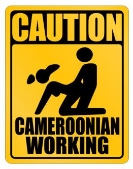 Caution Cameroonian Working Parking Sign